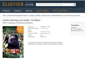 Gorilla Pathology and Health, 1st Edition With a Catalogue of Preserved Materials
